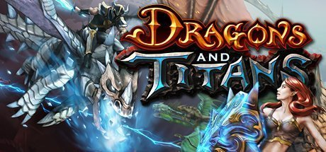 Dragons and Titans - Free to Play classic MOBA game